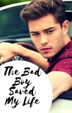 The Bad Boy Saved My Life by Madi248