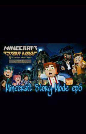 Minecraft Story Mode Ep6 More People Wattpad
