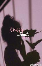 Crazy About You | Jack Avery by pleasurejack