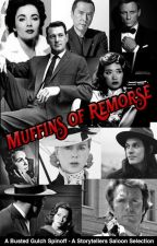 Muffins of Remorse by storytellers-saloon