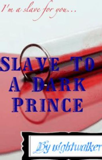 Slave to the dark prince