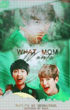 What Mom Want's by jikook-Sone-Exol