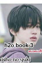 Saisho No Yuki ( Salju Pertama) End Book 3 by musmus_love
