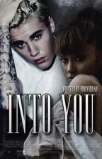 Into You • Jariana Story by foreverrari