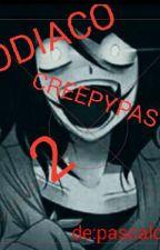 Zodiaco creepypasta 2 :v by pascalofan