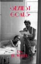 Sexiest Goals.  by pretty_liar31