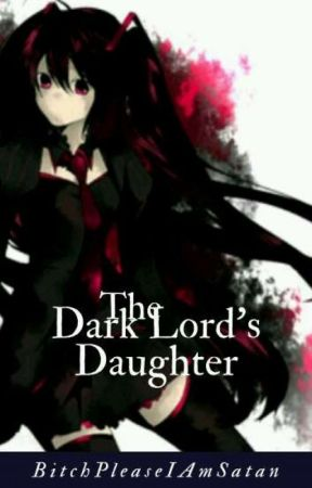 The Dark Lord's Daughter by Ao_no_Blue_Girl_