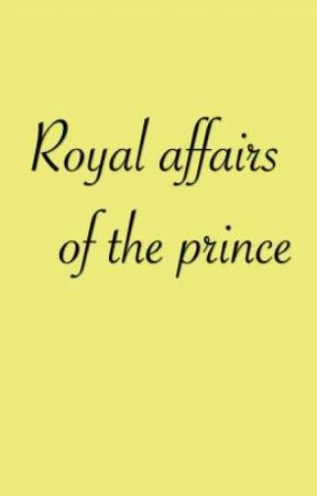 Royal affairs of the prince  (boyxboy) by gaydemon123