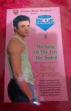 MECHANIC OF THE DAY: MR. SUAVE COMPLETED (Published by PHR) by PHR_Novels