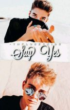 Say Yes [Dorbyn Beavey] by -theloserkids