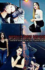 PESADILLA HECHA REALIDAD by team_jukilop_slp
