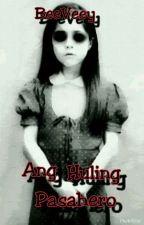 Ang Huling Pasahero by BeeVeey
