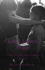 LOVE ALWAYS WINS by Orishinesforever
