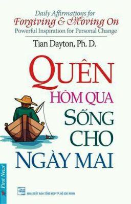 Quên Hôm Qua Sống cho Ngày Mai - Tian Dayton