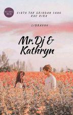 Mr.Dj & Kathryn [ Revisi ] by libra084