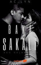 BAKA SAKALI by aACIee