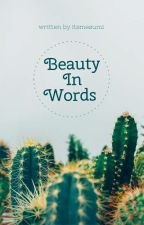 Beauty In Words by itsmesumi