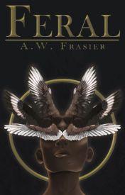 Feral (Feral Book 1)