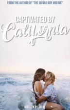 Captivated by California by tayxwriter