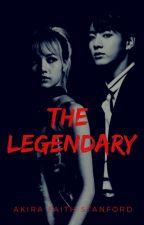 The Legendary by akirafaithstanford