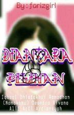 Diantara(2)Pilihan by Farizka_bina