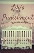 Lily's Punishment by punishmentgirl