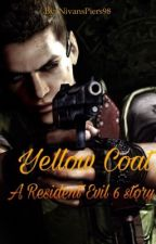 Yellow Coat - A Resident Evil 6 story.  by nivanspiers98