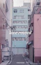LOVE RECORD | MEANIE by minwonchu