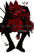 Yo No Te Olvide [TOMTORD] (Concluida) by _Kali-