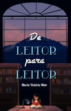 De Leitor para Leitor: Memes Literários  by MariaVictoria_Melo