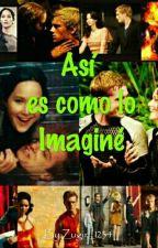 Así es Como lo Imaginé (EDITANDO) by Zugirl_1234