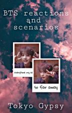 BTS reactions and scenarios  by Midnight_Gypsy