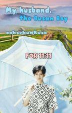 My Husband, the Busan Boy  by oohsehunkuco