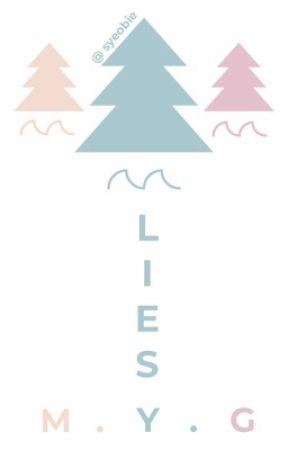 Lies + m.y.g  by syeobie
