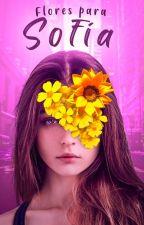 Flores Para Sofia by warlli