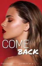 COME BACK 『PAUSE』 『RÉECRITURE』 by QueennyBaka