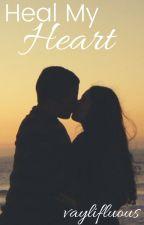 Heal My Heart by vayesthetic