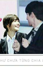 [Yoonhun] [Seyoon]: Như Chưa Từng Chia Ly  by nuhesssss