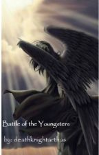 BATTLE OF THE YOUNGSTERS by Cathalia_Priata