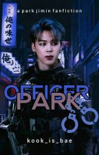 Officer. Park ㅡ P.JM √ by Kook_Is_Bae