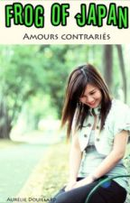 Frog Of Japan tome 3 Amours contrariés by lilytv