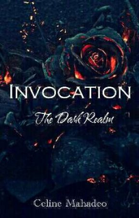 Invocation: The Dark Realm by CelineMahadeo