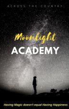 Moonlight Academy by WritingMisfit