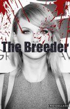 The Breeder by SwiftieHollander1836