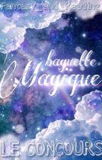 Concours baguette magique [FERMÉ] by Fantasy_and_Reading