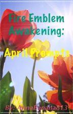 Fire Emblem Awakening: April Prompts by AnnaBanana813
