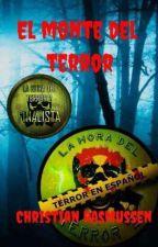 El monte del terror by MicroIce7