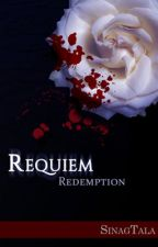 Requiem: Redemption by sinagtala