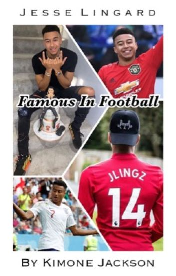 Famous In Football ▹ Jesse Lingard.