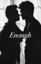 Enough by Frdesse